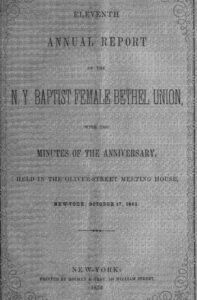 Cover of the 1852 Annual Report of the N. Y. Baptist Female Bethel Union which describes the new Mariners Chapel. (Source: https://archive.org/details/eleventhannualre00newy)